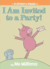 I Am Invited to a Party! An Elephant and Piggie Book