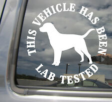 This Vehicle Has Been Lab Tested Labrador Retriever - Vinyl Decal Sticker 01020