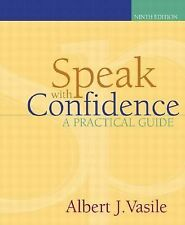 Speak with Confidence by Albert Vasile