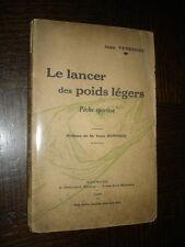 LE LANCER DES POIDS LEGERS - Pêche sportive - Jean Venesmes 1937
