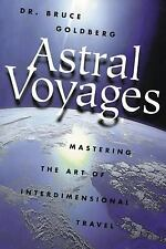 """Astral Voyages"" by Dr. Bruce Goldberg"