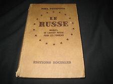 Le Russe - Manuel de langue russe pour les français - Ed. Sociales1951 - 3W02