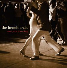 The Hermit Crabs - Saw You Dancing [New CD]