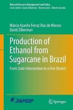 Natural Resource Management and Policy: Production of Ethanol from Sugarcane...