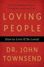 VG, Loving People: How to Love and Be Loved, Townsend, Dr. John, 0849919614, Boo