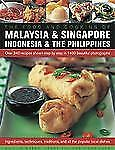 The Food and Cooking of Malaysia, Singapore, Indonesia & Philippines: Over 340