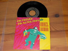 ONKEL BUMBA - EIN FREUND / GERMANY VINYL 7'' SINGLE 1990 MINT-