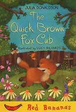 The Quick Brown Fox Cub: Red Banana (Banana Books) by Lucy Richards (PB)