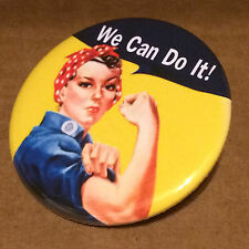 "Rosie the Riveter 2.25"" PINBACK BUTTON equal rights girl power we can do it"