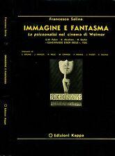 Immagine E Fantasia. La psicoanalisi nel cinema di Weimar. 1979. .