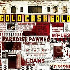 Paradise Pawned, Vol. 1 [PA] by Gold Cash Gold USED CD 2004, Times Beach Record