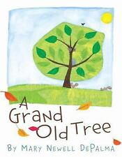A Grand Old Tree by Mary Newell DePalma (2005, Hardcover)