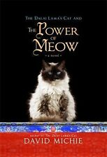 The Dalai Lama's Cat and the Power of Meow by David Michie (2015, Paperback)