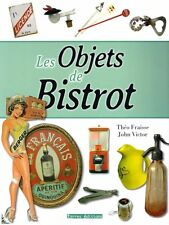 Objets de bistrot, objects of the French bistros