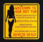 Hot Tub Rules 12 inch by 12 inch Metal Sign