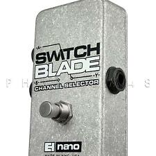 Electro-Harmonix Switchblade Line/Channel Selector Footswitch Pedal Switch Blade