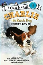 CHARLIE'S SNOW DAY Charlie the Ranch Dog An I Can Read book Level 1 Ree Drummond