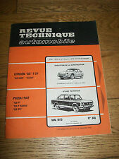 REVUE TECHNIQUE AUTOMOBILE n° 345 mai 1975 CITOËN GS 7CV POLSKi FIAT 125 P