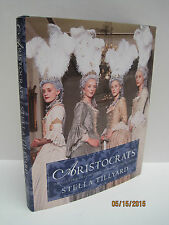 Aristocrats: Illustrated Companion To The Television Series by Stella Tillyard