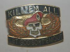 "DI Crest hat lapel Pin"" Kill em all let God sort em out"""