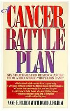 """A Cancer Battle Plan: Six Strategies for Beating Cancer from a Recovered """"Hopel"""