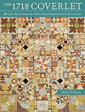 The 1718 Coverlet : 69 Quilt Blocks from the Oldest Dated British Patchwork...