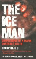 The Ice Man: Confessions of a Mafia Contract Killer By Philip C .9781845963392