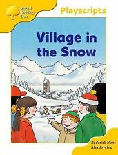 Oxford Reading Tree: Stage 5: Storybooks: Village in the Snow, Roderick Hunt