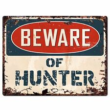 PBFN 0735 Beware of HUNTER Plate Rustic Chic Sign Home Decor Funny Gift Ideas
