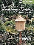 The Complete Guide to Finishing Touches for Yards & Gardens (Black & D-ExLibrary