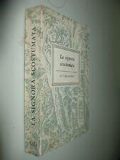 SACKEVILLE WEST V. - LA SIGNORA SCOSTUMATA -  LONGANESI 1952