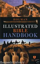 Holman Illustrated Bible Handbook by B&H Editorial Staff Hardcover BRAND NEW!!!