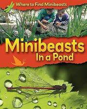 Minibeasts in a Pond (Where to Find Minibeasts)