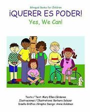 Querer Es Poder : Yes, We Can by Mary Cardenas (2015, Paperback)