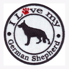 I LOVE MY GERMAN SHEPHERD  EMBROIDERED SEW ON DOG PATCH