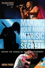 Making Your Mark in Music: Stage Performance Secrets - Behind the Scenes of Arti
