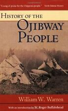 History of the Ojibway People (Borealis Books Reprint)