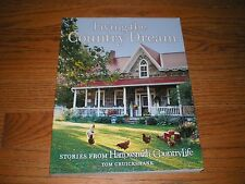 Living the Country Dream: Stories from Harrowsmith Country Life, List $29.95