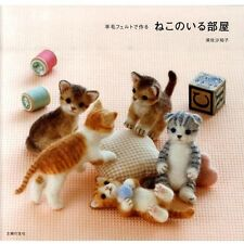Wool Felted Cats - Japanese Needle Felting Pattern Book craft kitty instructions