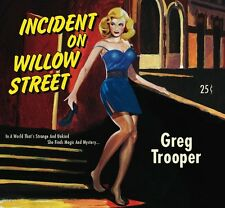 Incident On Willow Street - Greg Trooper (2013, CD NIEUW)