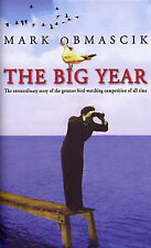 The Big Year: The Extraordinary Story of the Greatest Bird-watching Competition