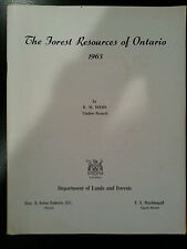 Ontario Department of Lands and Forests 1963 Forest Resources of Ontario book