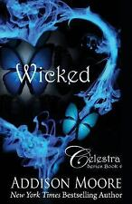 Celestra: Wicked by Addison Moore (2015, Paperback)