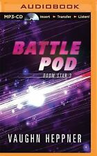 Doom Star: Battle Pod 3 by Vaughn Heppner (2015, MP3 CD, Unabridged)