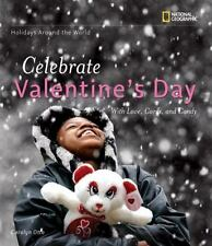 Holidays Around the World: Celebrate Valentine's Day: with Love, Cards-ExLibrary