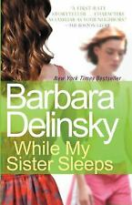 BOOK NEW While My Sister Sleeps by Barbara Delinsky