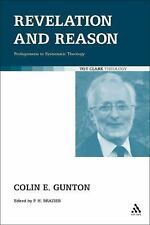 Revelation and Reason: Prolegomena to Systematic Theology (T&T Clark Theology)
