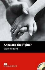Anna and the Fighter: Beginner (Macmillan Readers),Laird, Elizabeth,Excellent Bo