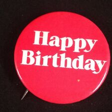 Vtg Happy Birthday Button Badge Sweater Pin Jacket Pinback Red White