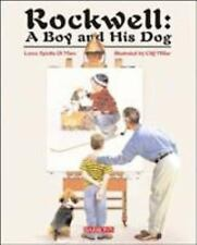 Rockwell: A Boy and His Dog by Spiotta-DiMare, Loren, Good Book